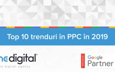 Top 10 trenduri în PPC în 2019